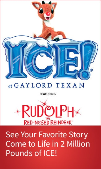 Purchase ICE tickets featuring Rudolph the Red-Nosed Reindeer at Gaylord Texan