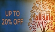 Fall Sale - Save up to 20%!
