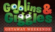 Goblins and Giggles Getaway Weekends
