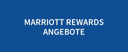 Marriott Rewards Angebote Text | Link zu Marriott Rewards Angebotsseite
