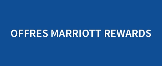 Offres Exclusives Membres Marriott Rewards | Lien vers Offres Marriott Rewards