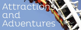 Attractions and Adventures