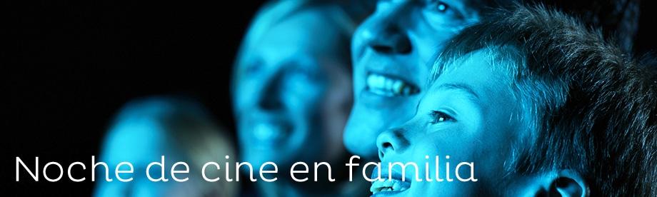 Noche de cine en familia - Vacaciones en familia