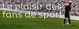 Pour les fans de sport