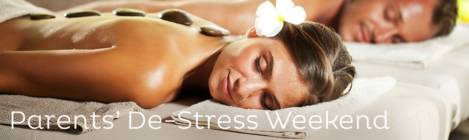 Parents' De-Stress Weekend - Relaxing Holiday Packages