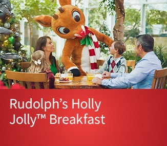 Purchase Tickets for Rudolph's Holly Jolly™ Breakfast