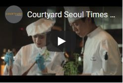 Courtyard Seoul Times Square – Taste of Success