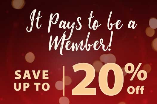 It pays to be a member! Save up to 20% off.