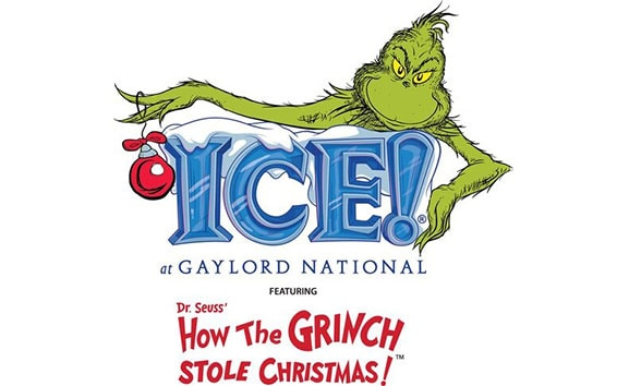 ICE! at Gaylord National featuring Dr. Seuss' How The Grinch Stole Christmas