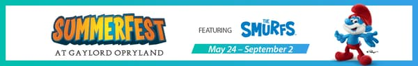 Summerfest at Gaylord Opryland - May 24 to Septermber 2