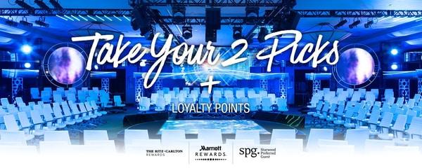 Take your 2 picks + loyalty points