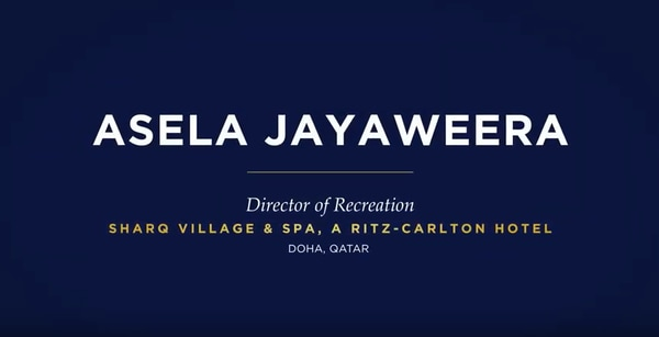 Asela Jayaweera, Director of Recreation, Sharq Village and Spa, A Ritz-Carlton Hotel, Doha, Qatar