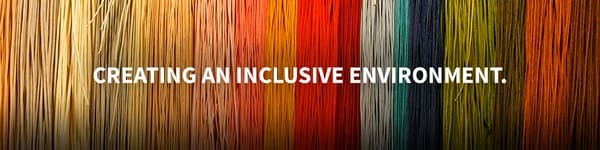 Creating an Inclusive Environment